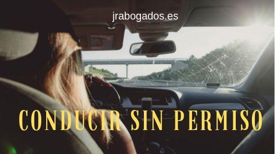 conducir sin permiso abogado penal madrid
