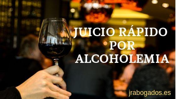 juicio rapido alcoholemia madrid